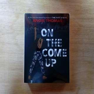 On the Come Up by Angie Thomas author of The Hate U Give