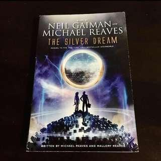 The Silver Dream by Neil Gaiman and Michael Reaves (Copy 2)