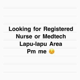 Looking for RN or Medtech
