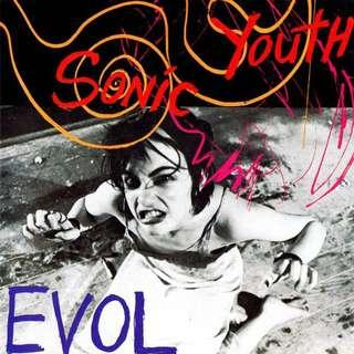 🚚 SONIC YOUTH - EVOL