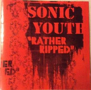 🚚 SONIC YOUTH - RATHER RIPPED