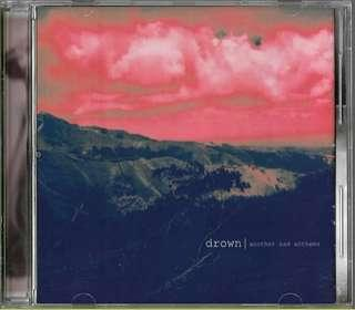 "DROWN ""Anothe Sad Anthems"" CD"