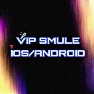VIP SMULE ANDROID/IOS