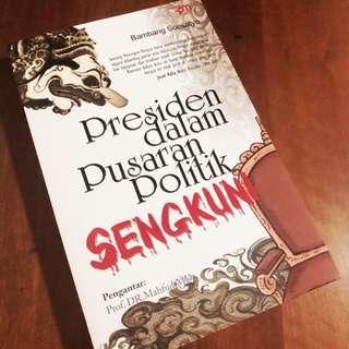 Presiden dalam Pusaran Politik Sengkuni