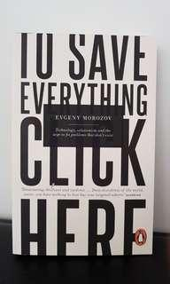 To save everything click here by Evgeny Morozov book