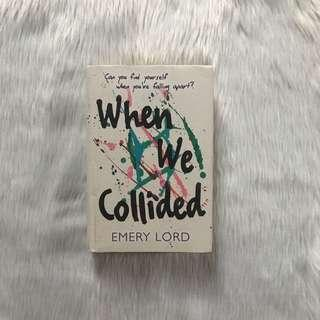 When We Collided by Emery Lord (Hardbound)