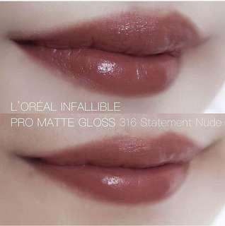 Loreal Infallible Pro Matte Gloss 316 Statement Nude