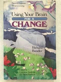 RICHARD BANDLER. Using Your Brain for a Change Book
