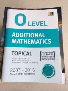 O level amath additional math tys ten year series topical