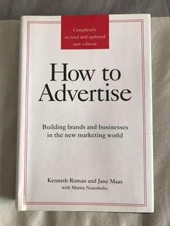 How to Advertise by Kenneth Roman & Jane Maas with Martin Nisenholtz