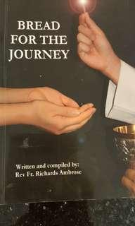 Bread for the Journey by Fr Richards Ambrose