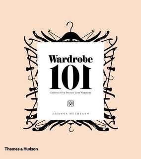 'Wardrobe 101: Creating Your Perfect Core Wardrobe' Book