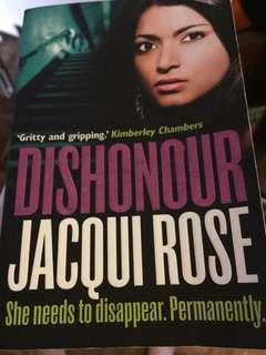 Dishonour by Jacqui Rose