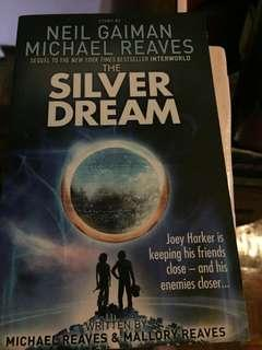 Silver Dream Novel