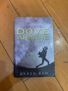Dove Arising (Hardbound) by Karen Bao