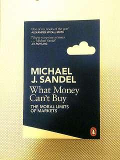 """What Money Can't Buy "" by Michael Sandel"