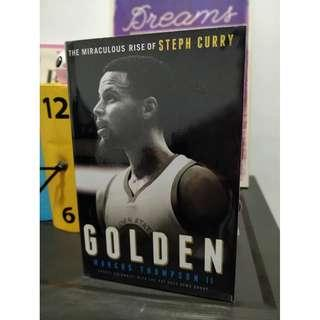 Golden: The Miraculous Rise of Steph Curry book
