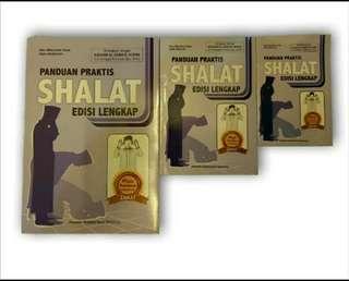 Panduan Praktis Shalat Edisi Lengkap Dilengkapi Nadham Asmaul Husna