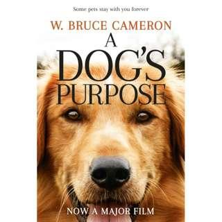 🚚 A Dog's Purpose by W.Bruce Cameron