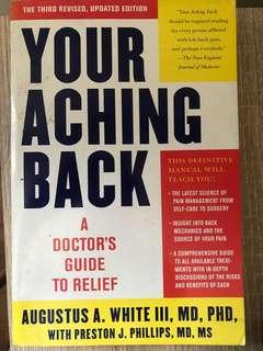 Your Aching Back- A Doctor's Guide to Relief
