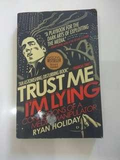 🚚 Trust Me I'm Lying by Ryan Holiday