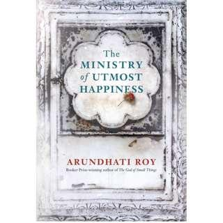 🚚 The Ministry of Utmost Happiness by Arundhati Roy