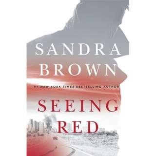 🚚 Seeing Red by Sandra Brown