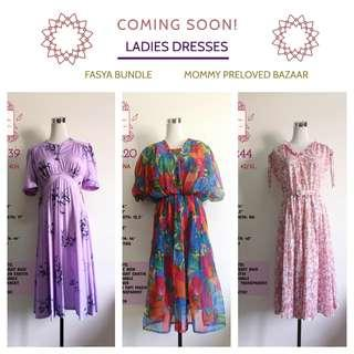 COMING SOON : ASSORTED DRESSES