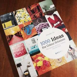 1000 Ideas for Colour Schemes by Jennifer Ott