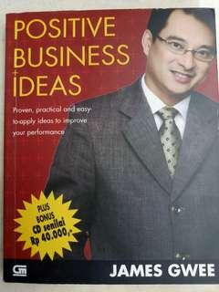 Positive Business Ideas - James Gwee