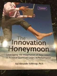 🚚 The Innovation Honeymoon : Leveraging the Imagination of Newcomers to Achieve Quantum Leaps in Performance by Kai-Alexander Schlevogt, Ph.D.