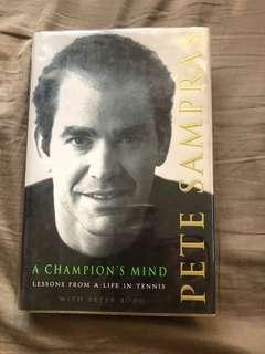 A Champion's Mind - Lessons from a Life in Tennis by Pete Sampra