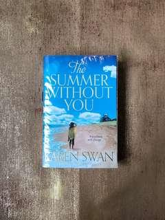The Summer Without You by Karen Swan