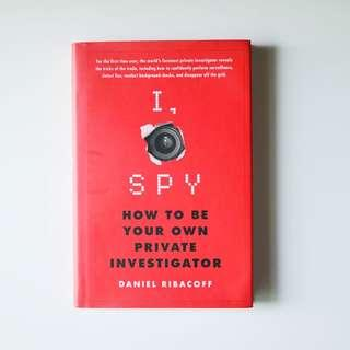 🚚 I, Spy: How to be your own Private Investigator (book rental)