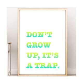 Don't Grow Up Nursery Room Wall Art Home Decoration Baby Child Bedroom Wall Picture Print Inspirational Quote