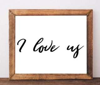 I Love us Wall Art Home Decoration Bedroom Decoration Wedding Gift Anniversary Gift Poster Sign Birthday Gift