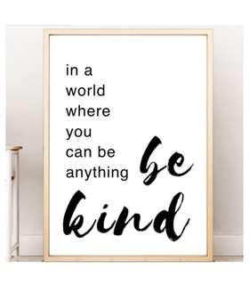 Be Kind Wall Ary Motivational Quote Inspirational Quote Wall Art Bedroom Decoration Office Decoration Sign Poster