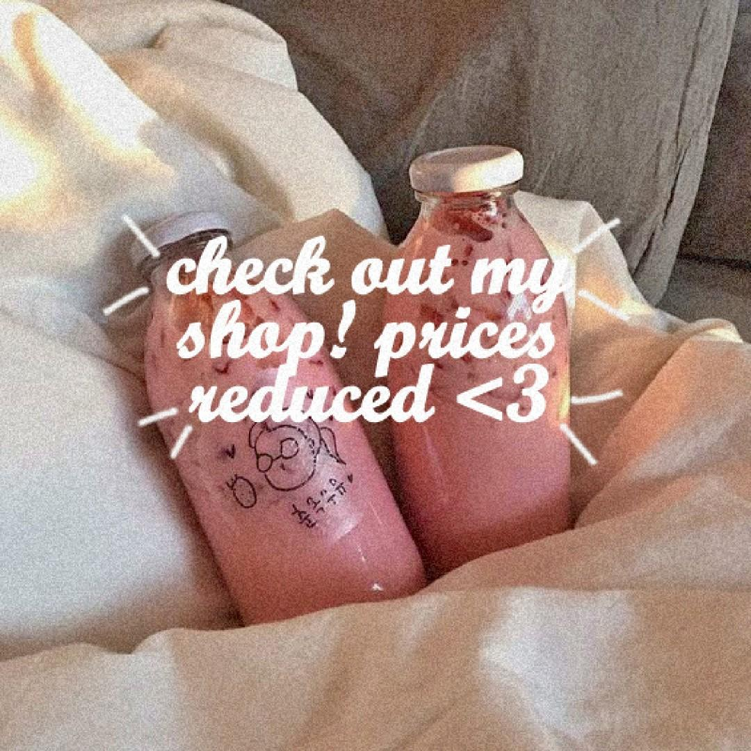 PRICES REDUCED! Take 30secs to check out my store 💖💖