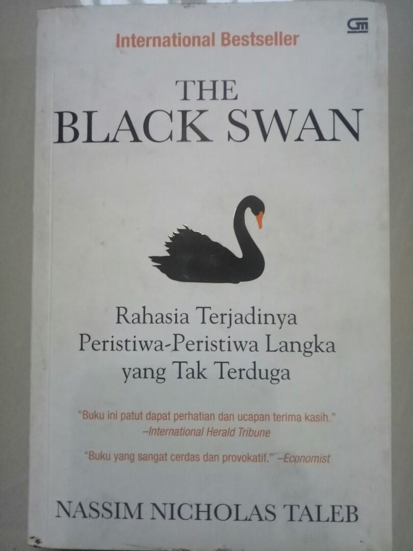 The Black Swan (Rahasia Terjadinya Peristiwa-peristiwa Langka yang Tak Terduga) - Nasim Nicholas Taleb