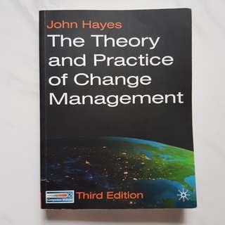 The Theory and Pratice of Change Management
