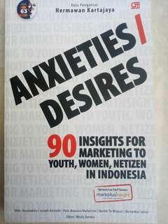 Anxieties Dedires (90 Insights for Marketing to Youth, Women, Netizen in Indonesia) - Hasanuddin, Joseph Kriatofel, Putu Ikawaisa Mahatrisni, Nastiti Tri Winasis, Bernardus Satrio