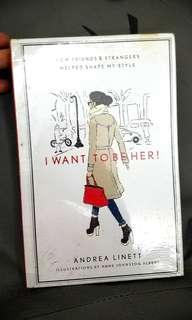 I WANT TO BE HER, by fashion stylist Andrea Linett