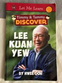 Let Me Learn : Timmy & Tammy Discover : Lee Kuan Yew by Hwee Goh
