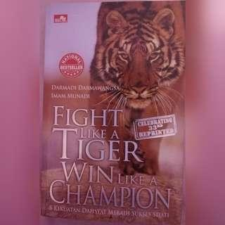 Fight like a Tiger Win like a Champion (Self Improvement)