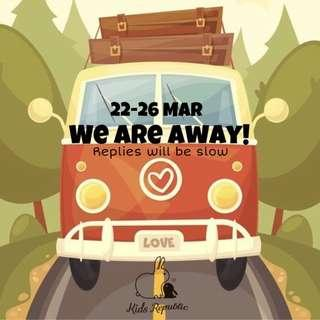 🚚 WE ARE AWAY