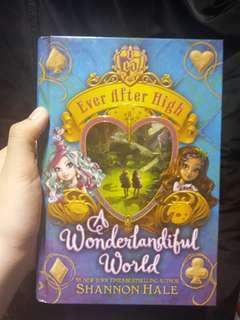 Ever After High A Wonderlandiful  World