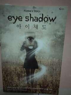 """[Dapat 2] Novel remaja """"Eyeshadow"""" dan """"Kau"""""""