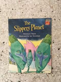 the Slippery planet