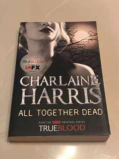 All Together Dead Charlaine Harris Novel English