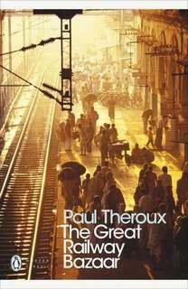 🚚 The Great Railway Bazaar by Paul Theroux